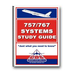 CDS - 757/767 SYSTEMS STUDY GUIDE